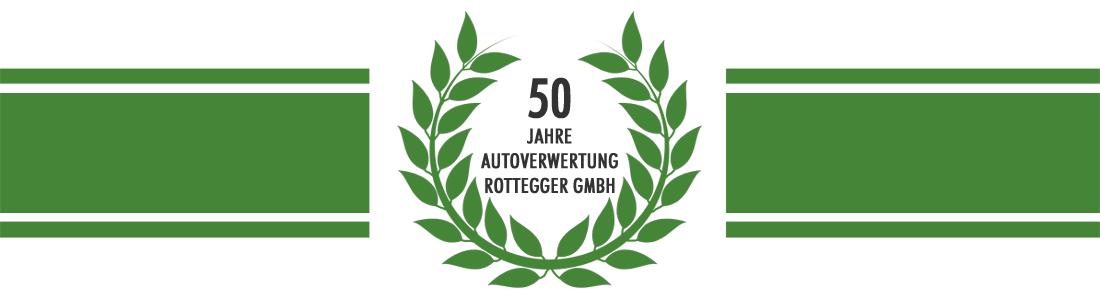 50 Jahre Autoverwertung Rottegger GmbH
